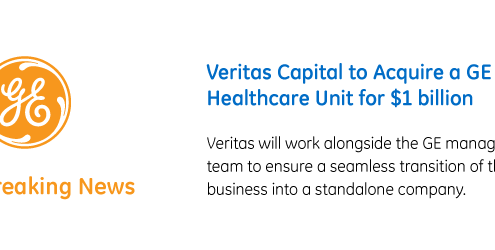 Veritas Capital to Acquire Revenue-Cycle, Ambulatory Care and Workforce Management Software Unit from GE Healthcare for $1 Billion